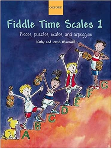 Fiddle Time Scales 1 - Pieces, Puzzles, Scales and arpeggios