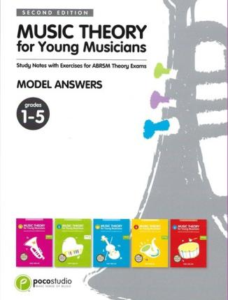 Music Theory for Young Musicians Model Answers Book Grade 1 - 5