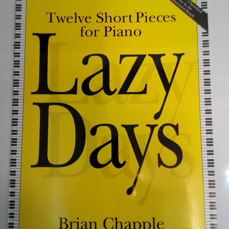 Lazy Days: Twelve Short Pieces for Piano Book