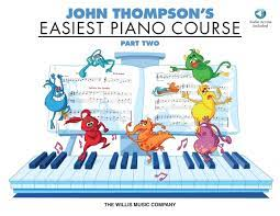 John Thompson- Easiest Piano Course – Part 2 – Book/Audio
