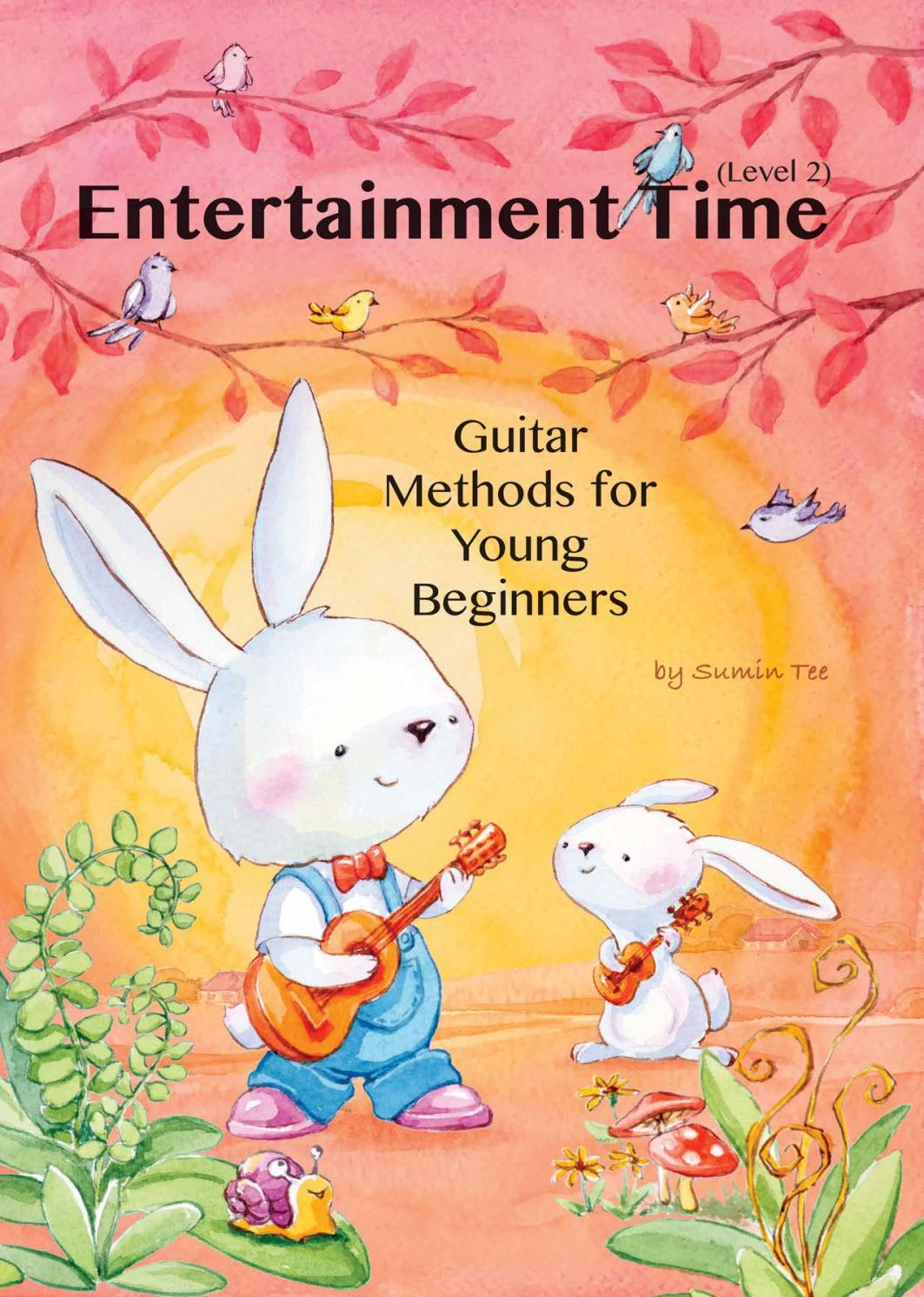 Guitar Methods for Young Beginners - Entertainment Time - Level 2 - soft cover