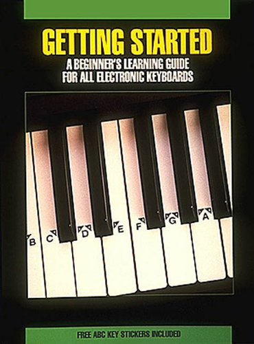 Getting Started - A Beginner's Learning Guide For All Electronic Keyboards