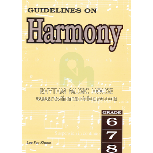 Guidelines on Harmony Grade 6 - 8 Book by Lee Fee Khoon singapore sg