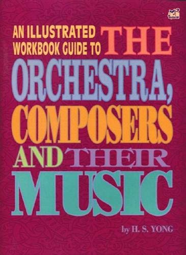 An Illustrated Workbook Guide to The Orchestra, Composers and Their Music book singapore sg