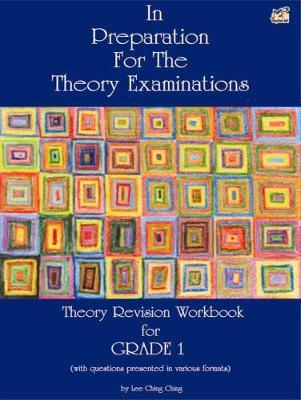 In preparation for the Theory Examinations by Lee Ching Ching - Book Grade 1