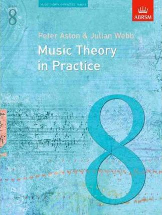 Music Theory in Practice by Peter Aston & Julian Webb - Grade 8 Book singapore sg