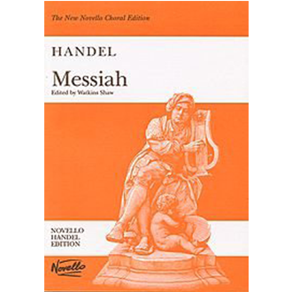 New Novello Choral Edition: Handel Messiah - Novello Handel Edition (Edited by Watkins Shaw) singapore sg