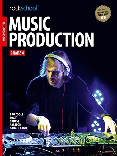 Rockschool Music Production - Grade 4 (2016+)