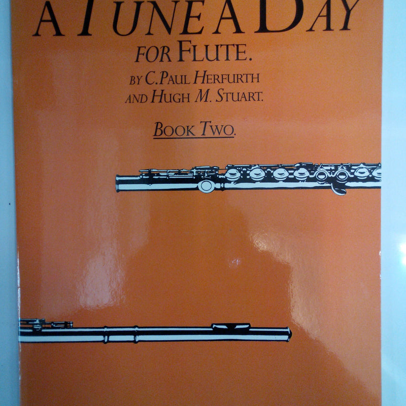 A Tune A Day For Flute (by C. Paul Herfurth and Hugh M. Stuart) - Book Two (2)