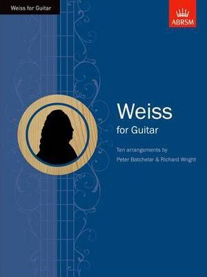 Weiss for Guitar (Grade 6-8) Book