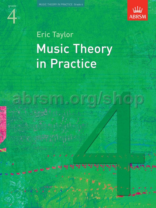 Music Theory in Practice by Eric Taylor - Grade 4