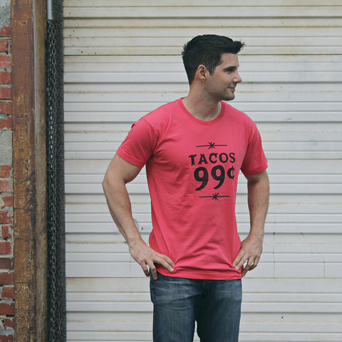 TACOS .99 CENTS - Red T-shirt for Men and Women