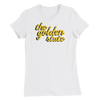 The Golden State - Women's Slim Fit T-Shirt