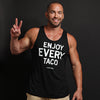 Enjoy Every Taco - Unisex Tank Top