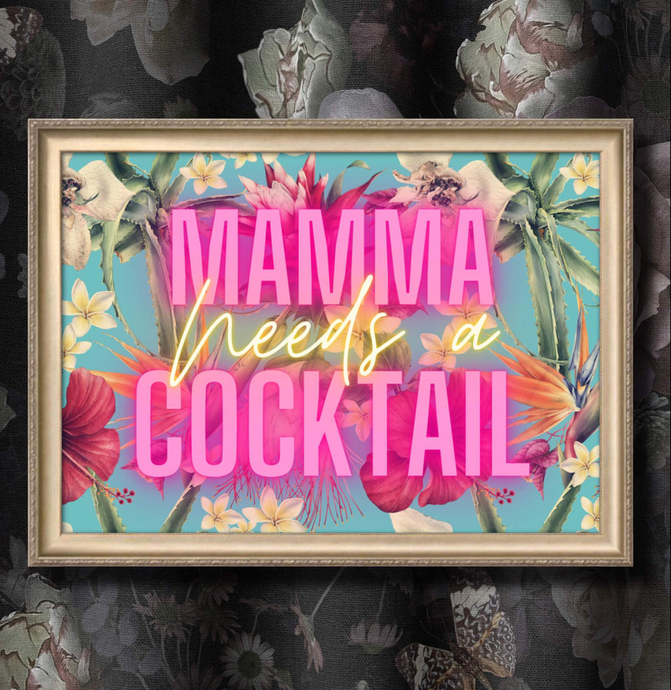 Mamma Needs A Cocktail
