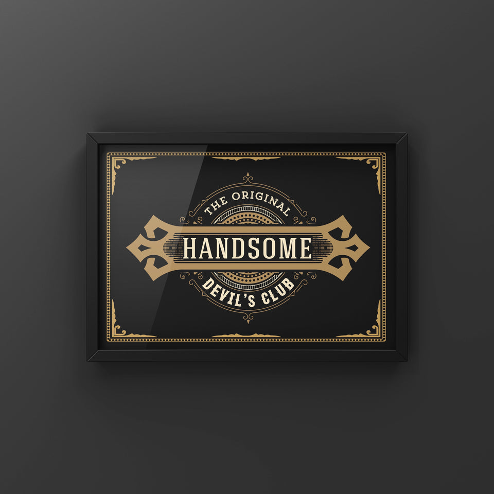 Handsome Devil's Club - New Edit