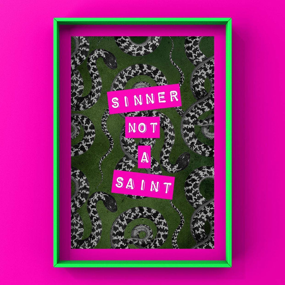Sinner Not A Saint Print