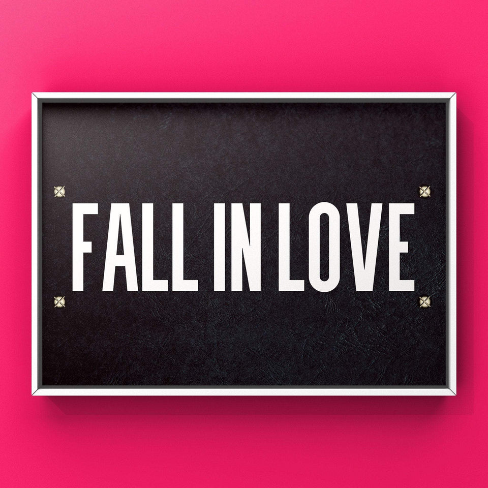 Fall In Love Print