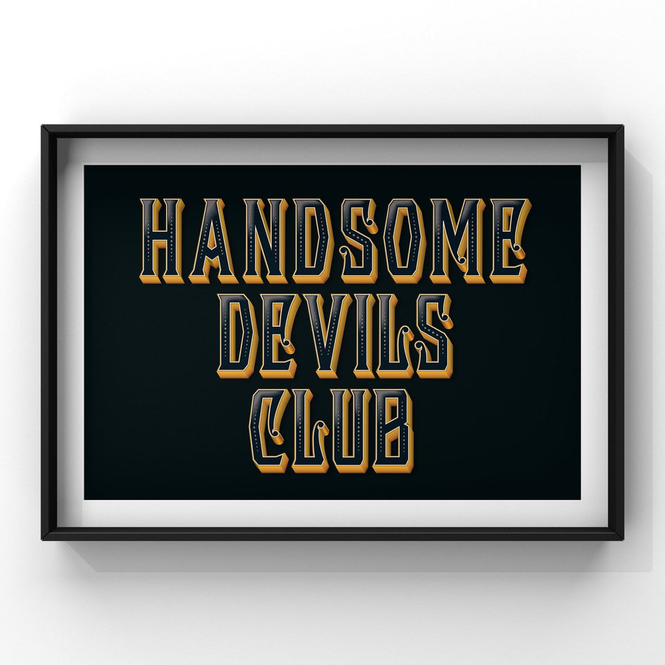 Handsome Devils Club (Black) Print