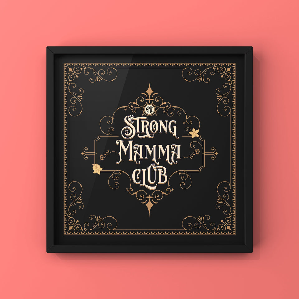 Strong Mamma Club - FRAMED Luxury Edit