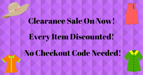 Clearance Sale On Now!!