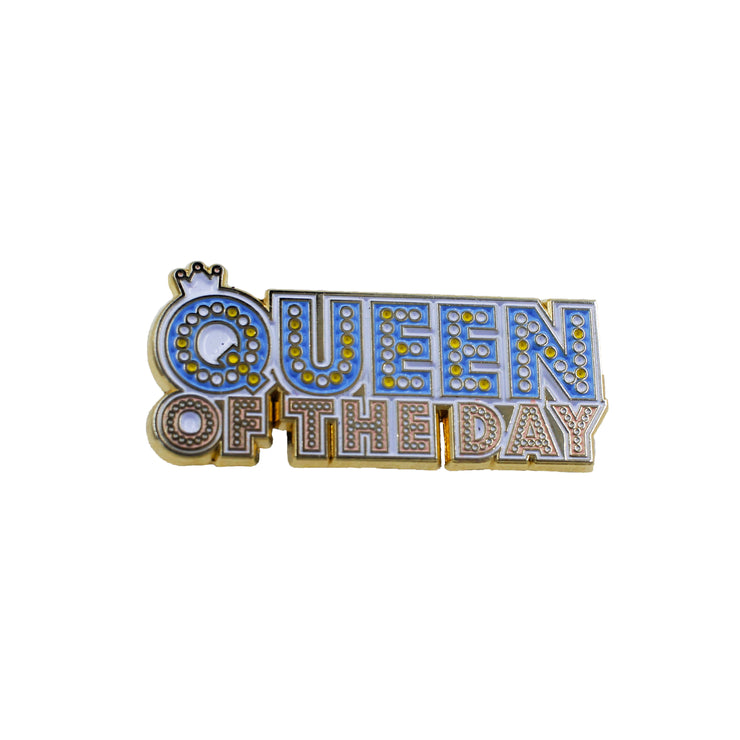Pin's - Queen Of The Day