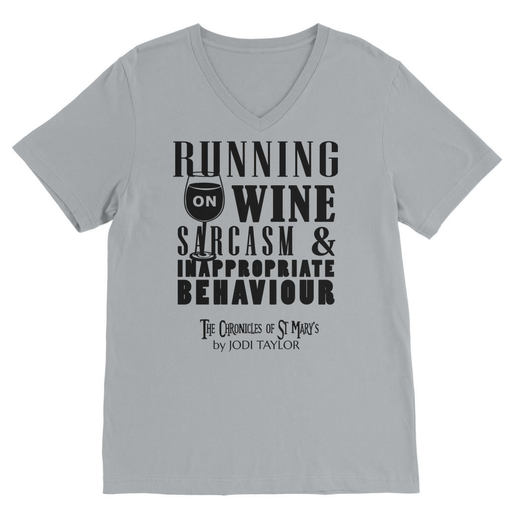 Running on Wine, Sarcasm and Inappropriate Behavior (UK) Classic V-Neck T-Shirt - Jodi Taylor