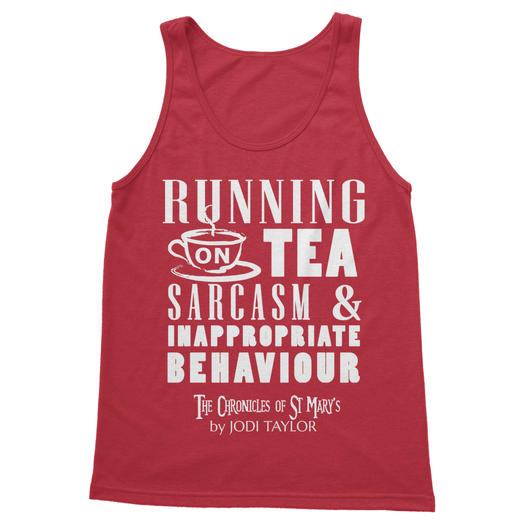 Running on Tea, Sarcasm and Inappropriate Behavior (UK) Classic Adult Vest Top - Jodi Taylor