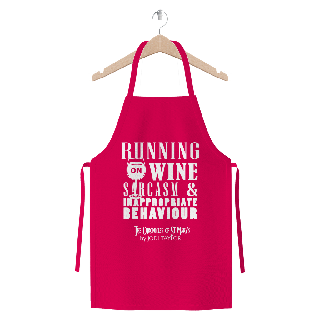 Running on Wine, Sarcasm and Inappropriate Behavior (UK) Premium Jersey Apron - Jodi Taylor