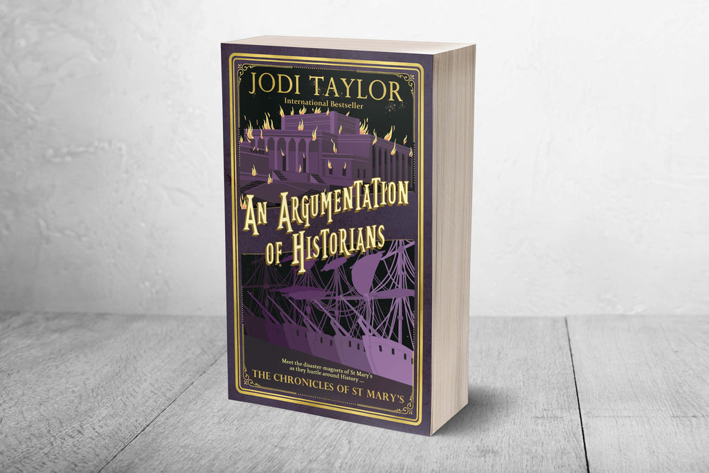 An Argumentation of Historians - Signed Copy (UK) - Jodi Taylor
