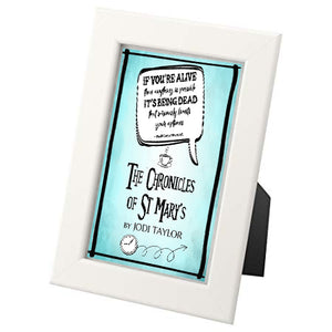 If You're Alive - St Mary's Quotes Range A5 framed print