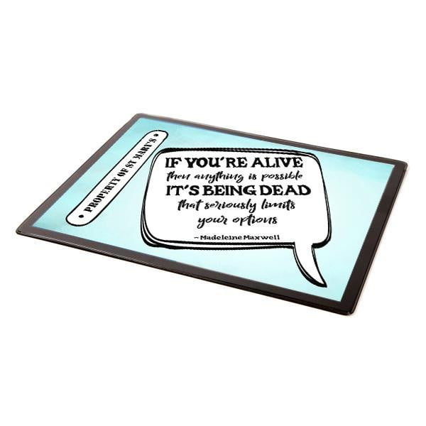 Chronicles of St Mary's Quotes Range Mouse Mats (UK) - Jodi Taylor
