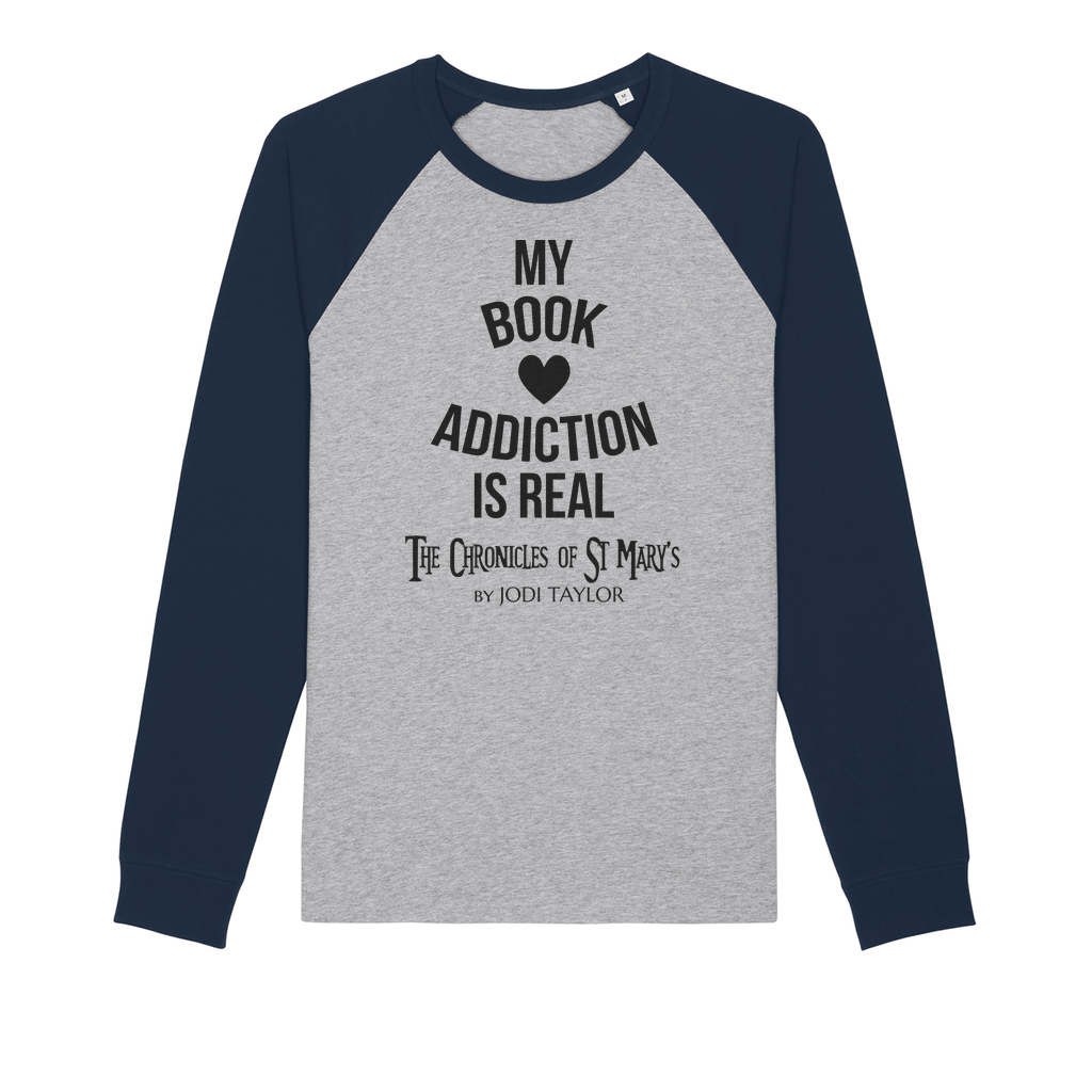 My Book Addiction Is Real (UK) Organic Raglan Long Sleeve Shirt - Jodi Taylor