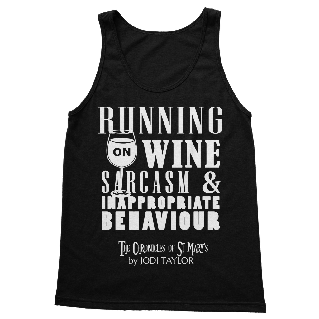 Running on Wine, Sarcasm and Inappropriate Behavior (UK) Classic Adult Vest Top - Jodi Taylor