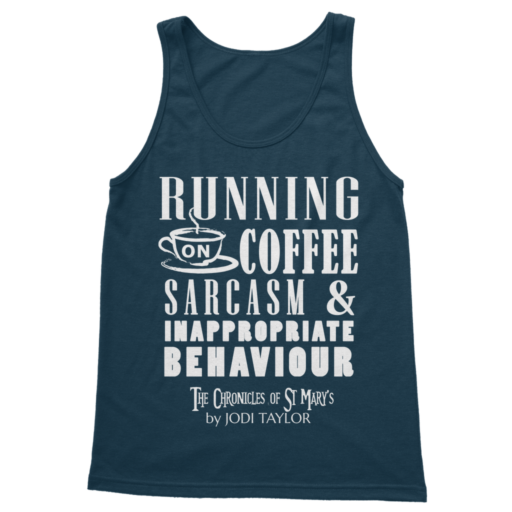 Running on Coffee, Sarcasm and Inappropriate Behavior (UK) Classic Adult Vest Top - Jodi Taylor