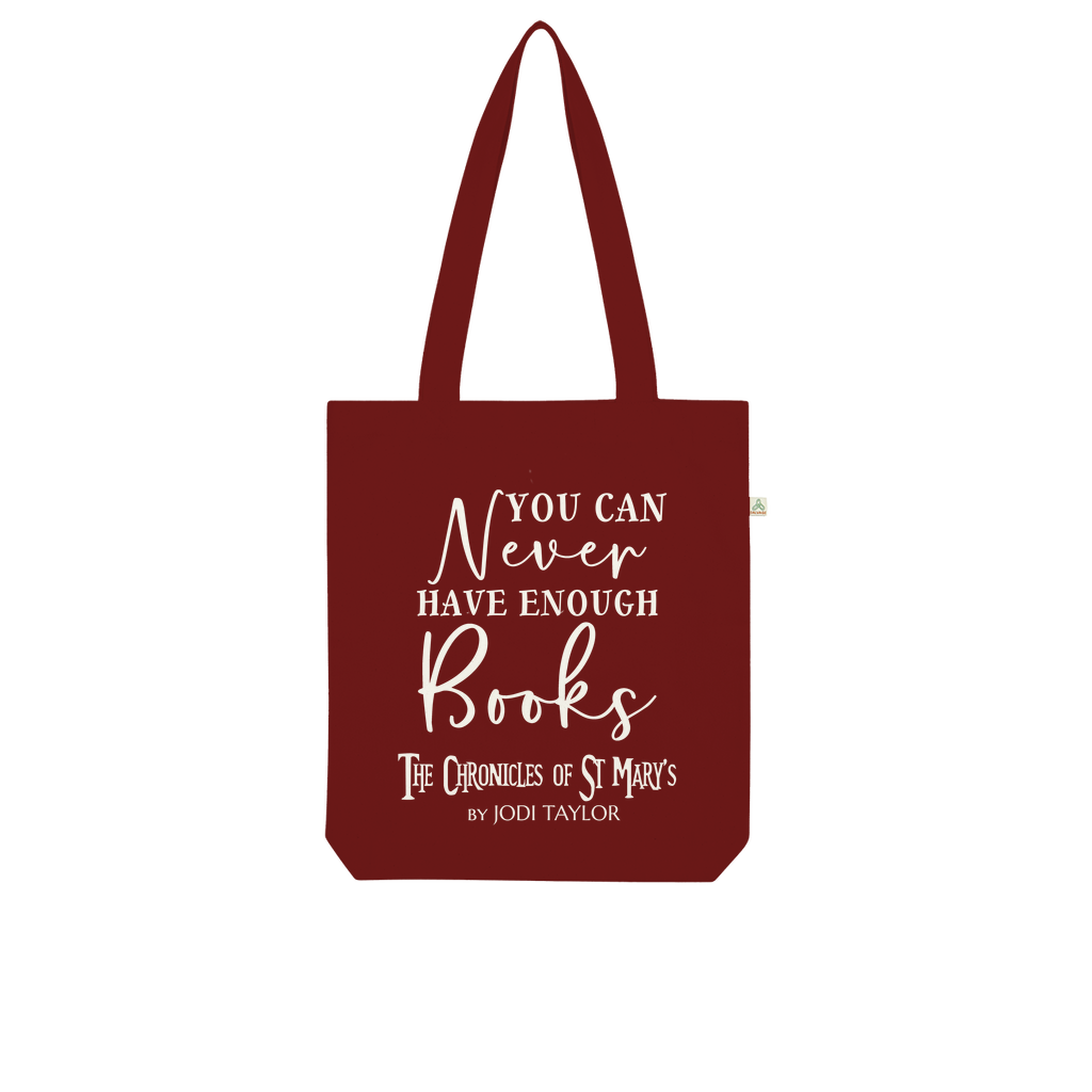 You Can Never Have Enough Books (UK) Organic Tote Bag - Jodi Taylor