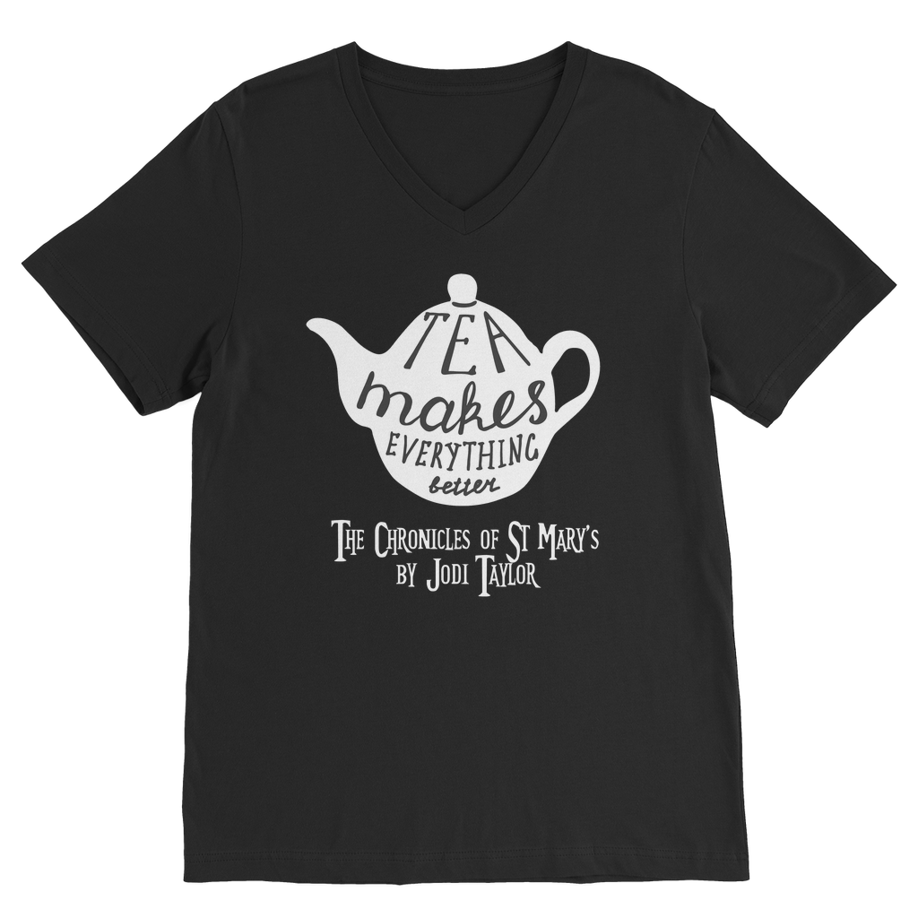 Tea Makes Everything Better (UK) Classic V-Neck T-Shirt - Jodi Taylor