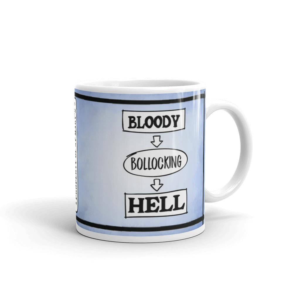 Bloody Bollocking Hell - St Mary's Quotes Range Mug - Jodi Taylor