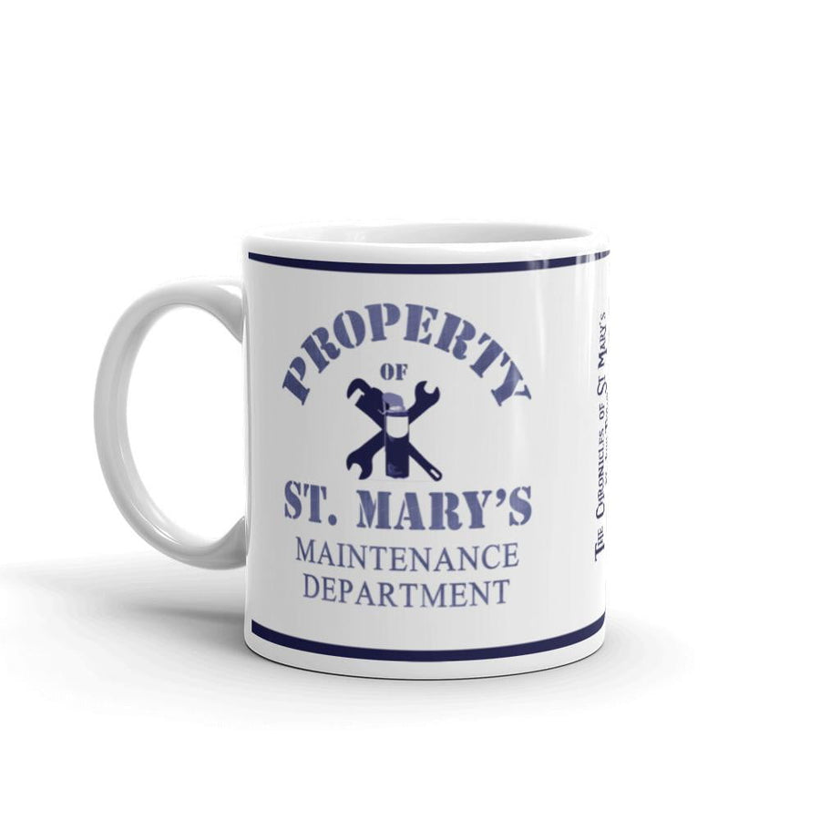 Property of St Mary's Maintenance Department Mug