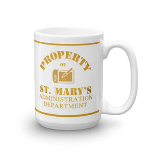 Property of St Mary's Administration Department Mug