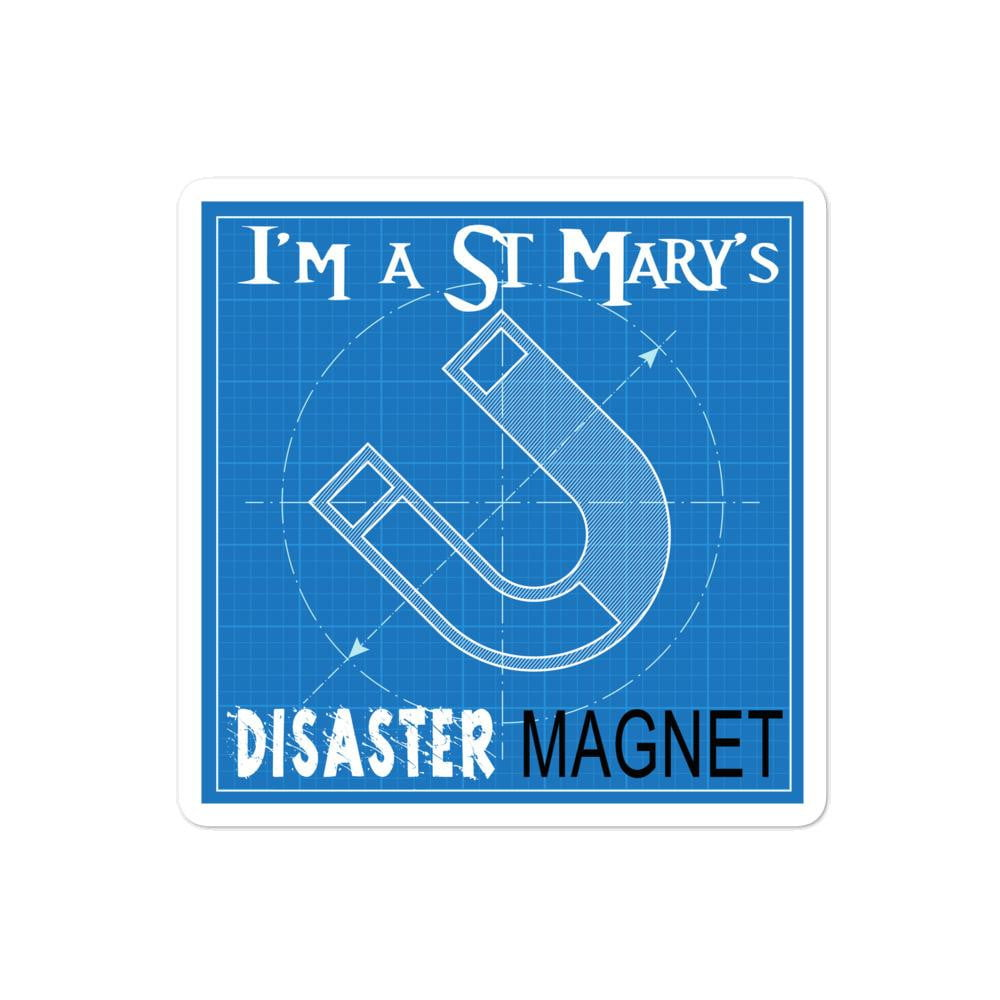 I'm a St Mary's Disaster Magnet Bubble-free stickers - Jodi Taylor