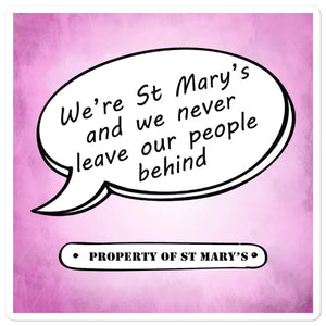 We're St Mary's Bubble-free stickers