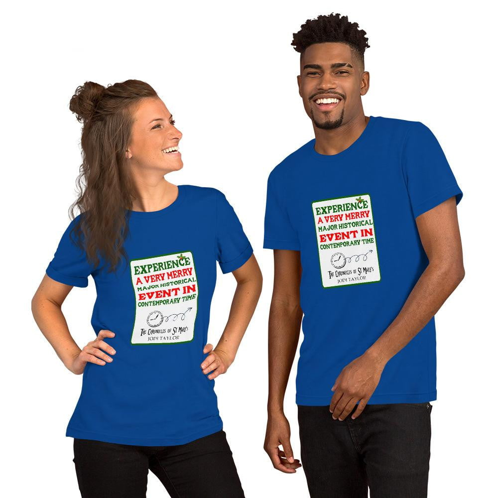 Experience A Very Merry Major Event In Contemporary Time Short-Sleeve Unisex T-Shirt (Europe, USA & Australia) - Jodi Taylor
