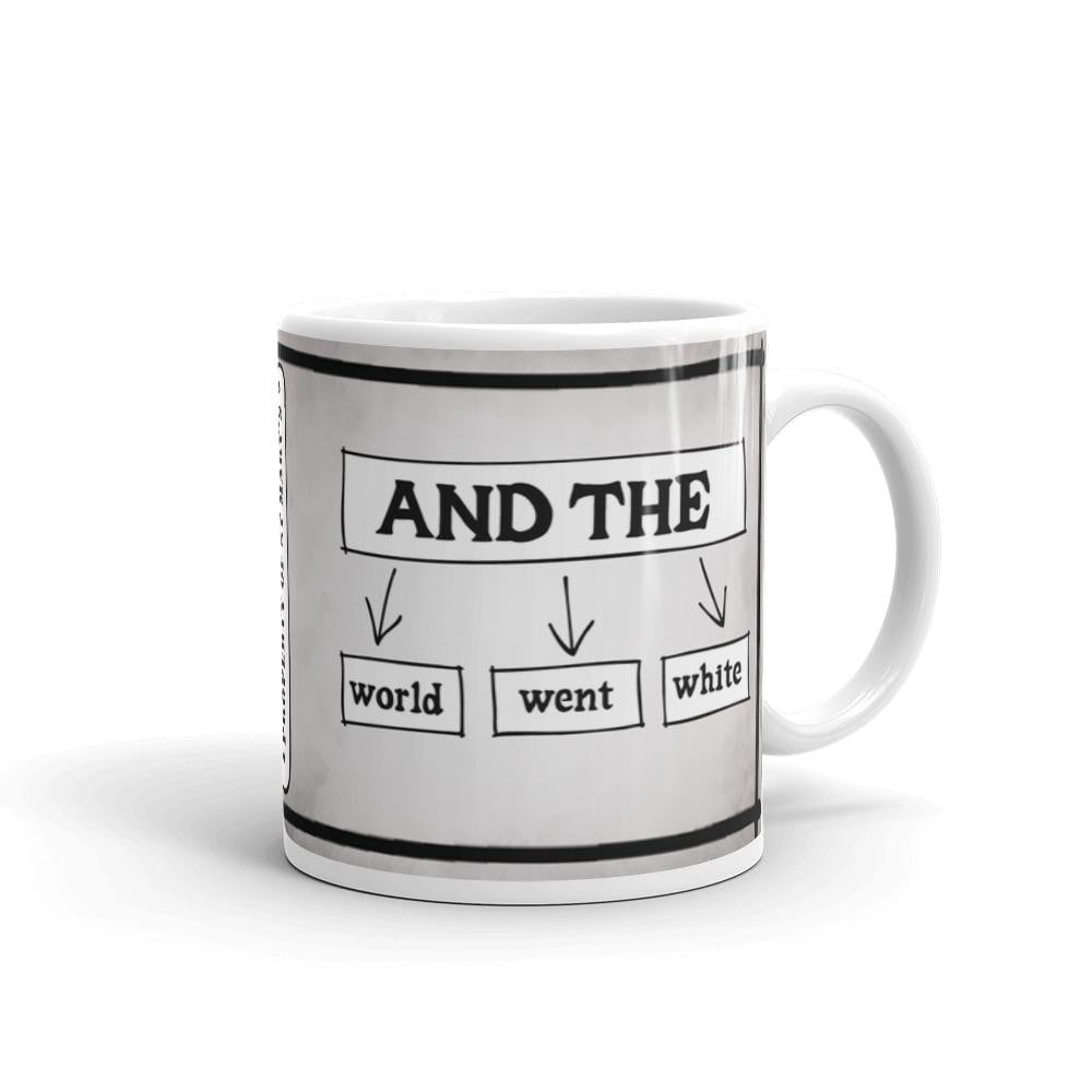 And The World Went White St Mary's Quotes Range Mug - Jodi Taylor