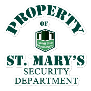 Property of St Mary's Security Department Bubble-free stickers