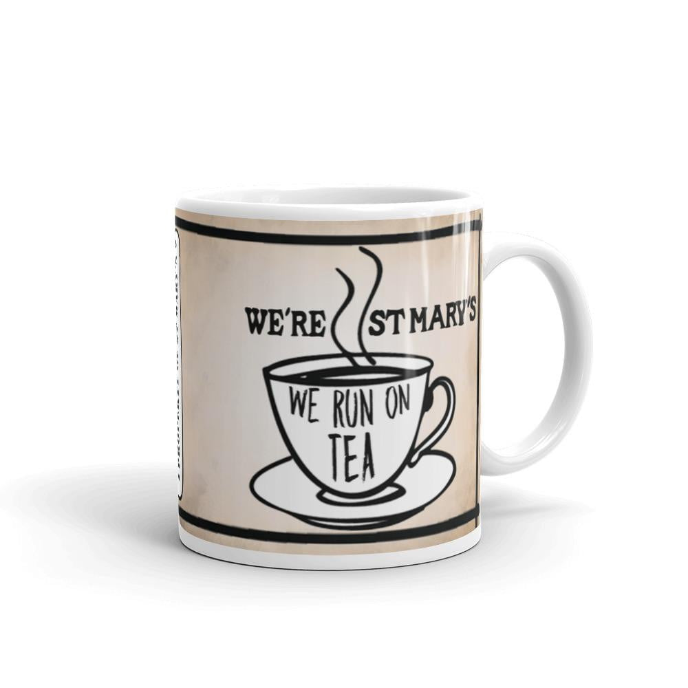 We Run On Tea - St Mary's Quotes Range Mug - Jodi Taylor