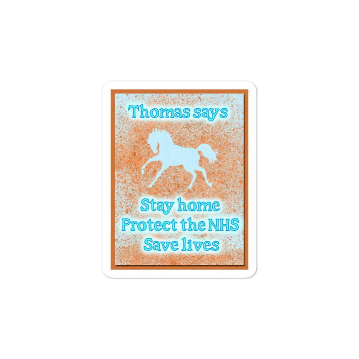 Thomas Says 'Stay At Home' Fundraiser Bubble-free stickers