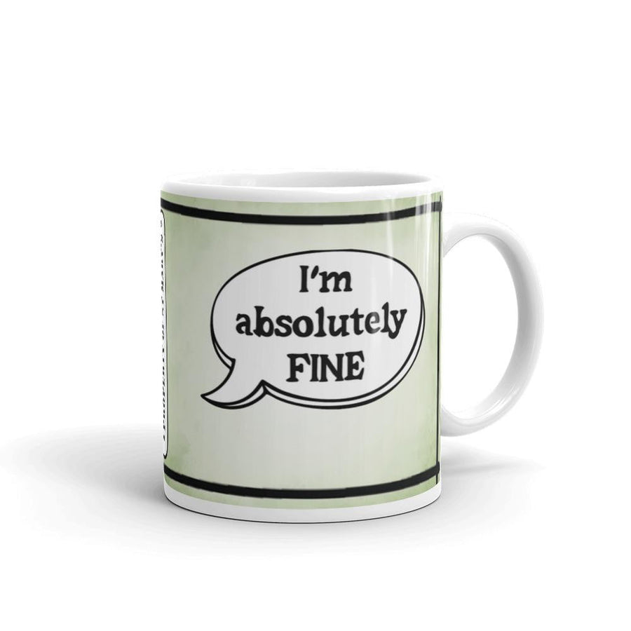 I'm Absolutely Fine - St Mary's Quotes Range Mug - Jodi Taylor