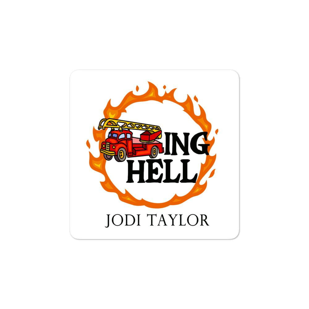 Fire Trucking Hell Bubble-free stickers (Europe & USA) - Jodi Taylor
