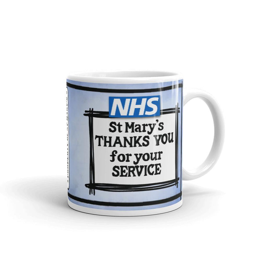 NHS St  Mary's Thanks You For Your Service Fundraiser Mug